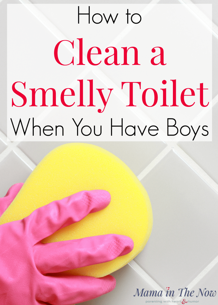 How to clean a smelly toilet when you have boys. Boy mom tips. Have a happy home and a clean bathroom. Bathroom cleaning tips. Cleaning hacks for moms of boys. #BoyMom #CleaningTips #BathroomCleaning #TipsforMomsofBoys #HappyHome #MamaintheNow #Homemaking