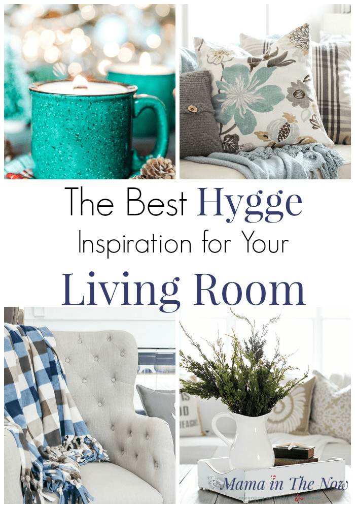 Add hygge to your living room with these easy DIY tips. Hygge living room inspiration. Hygge decor inspiration. Hygge lifestyle inspiration. Easy DIY hygge decor. #Hygge #Hyggehome #HyggeInspiration #Hyggelife #Livingroom #LivingroomDecor #MamaintheNow