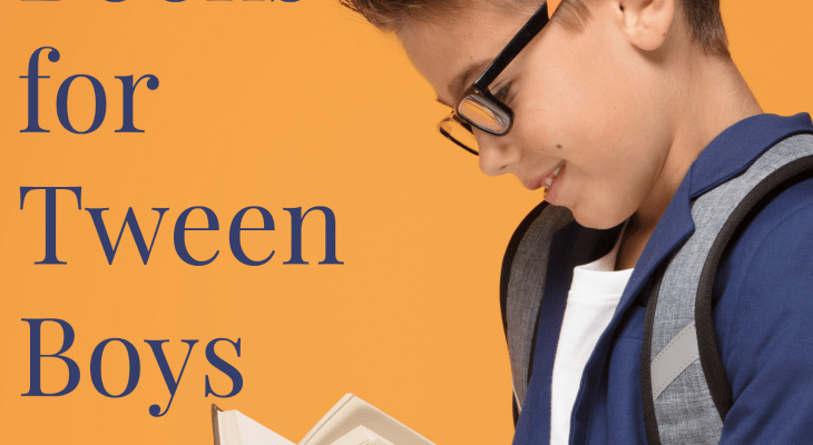 The Most Engaging Books for Tween Boys