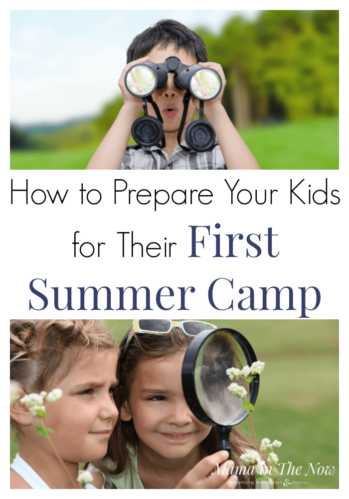 How to prepare your kids for their first summer camp. Summer camp for kids. Prepare your kids for summer camp. Summer camps for kids. How to get the most out of summer camp for kids. #Summercamp #SummercampsforKids #PrepareYourKidsForSummerCamp #MamaintheNow #FunSummer #SummerBucketList #SummerCamps