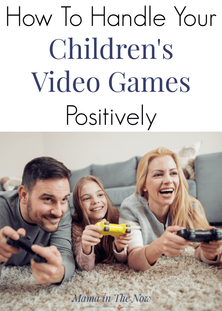 How to handle your children's video games positively. Put a positive spin on screen time. Turn video games and screen time into family time. Tips for how to parent tweens and teens. Teen parenting tips. Screen time tips for families. #VideogamesforKids #ChildrensVideoGames #ScreenTime #Parentingtweens #ParentingTeens #MamaintheNow