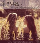 Menopause – Is It Peri?