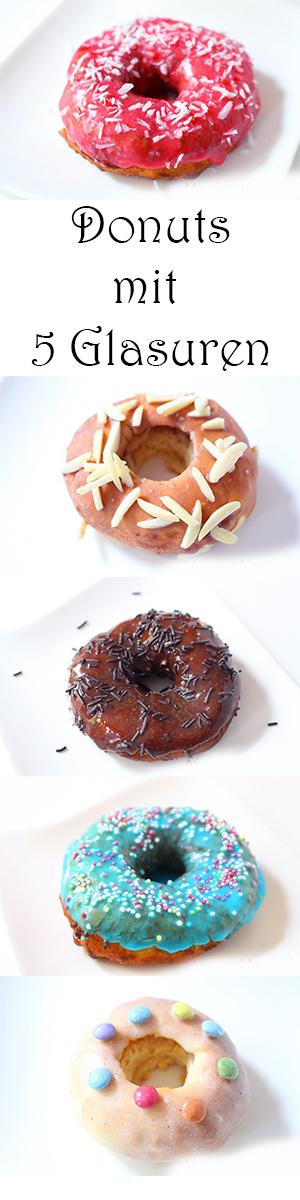 Donuts selber machen - Rezept mit 5 Glasuren ohne Fritteuse