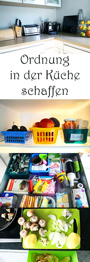 Ordnung In Der Küche Schaffen Mama Kreativ