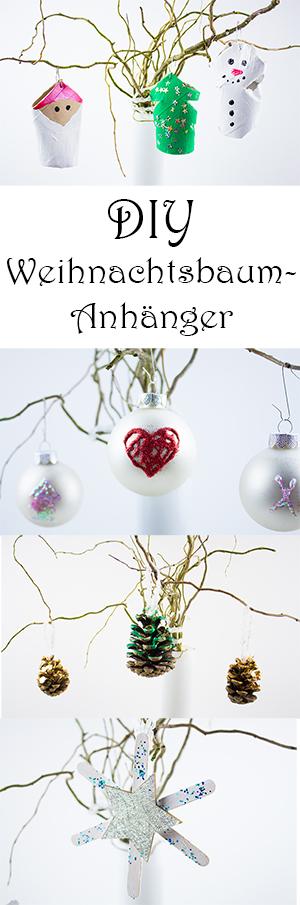 DIY Weihnachtsbaumschmuck basteln - Weihnachtsbaumanhänger mit Kindern basteln Ideen