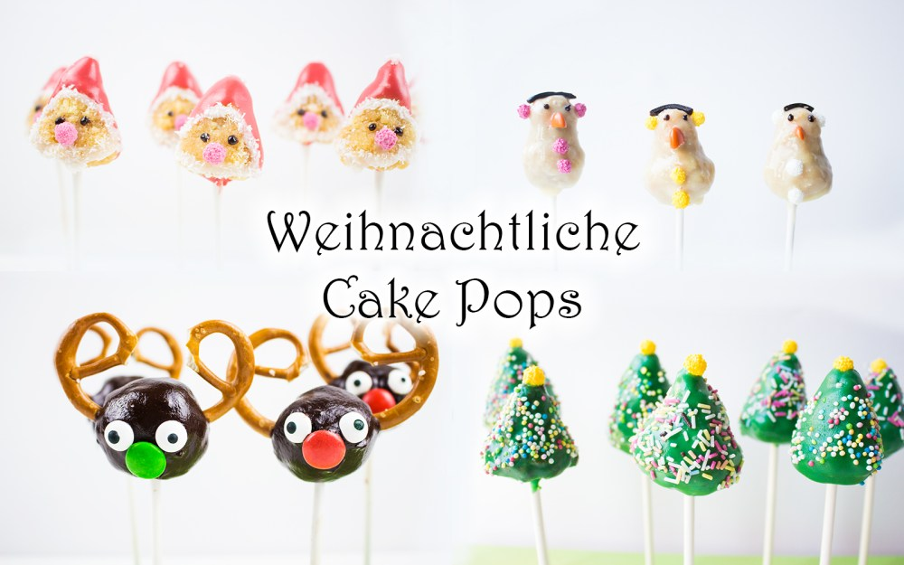 Weihnachtliche Cake Pops: 4 Ideen + Video