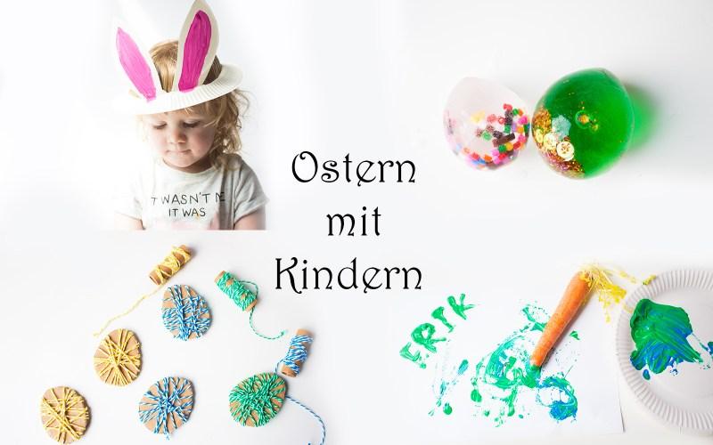 Basteln zu Ostern mit Kindern