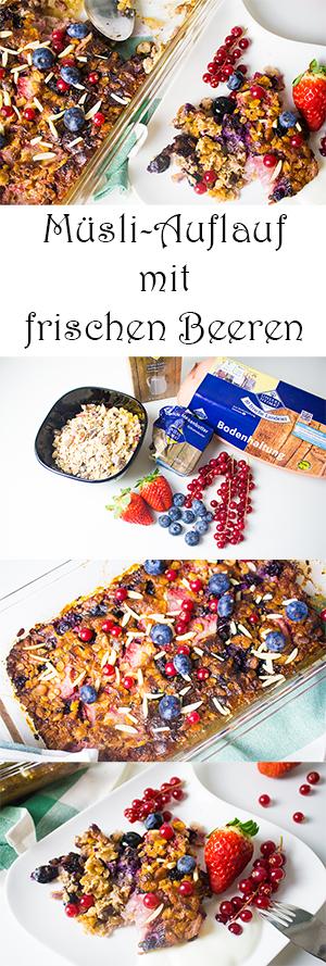 Kochen mit Kindern gesunde Frühstücksideen - Müsli Auflauf mit frischen Beeren