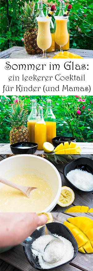 Sommer im Glas - ein Rezept für einen leckeren alkoholfreien Cocktail für Kinder und Mamas. Perfekt für Kindergeburtstage und Sommerpartys