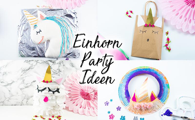 Einhorn Geburtstag Einhorn Party Ideen Rezepte Spiele Deko Einladungen Einhorn Kuchen Kinder Geburtstag