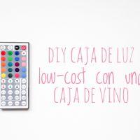 DIY caja de luz low-cost con una caja de vino