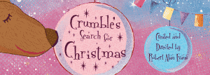 crumbles search for christmas west yorkshire playhouse