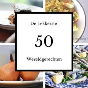 De 50 werelds lekkerste gerechten mamameteenblog.nl