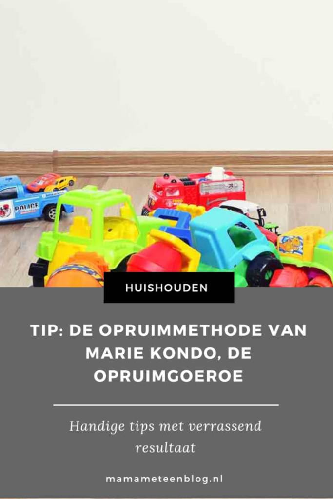 Tip_ De opruimmethode van Marie Kondo, de opruimgoeroe mamameteenblog.nl