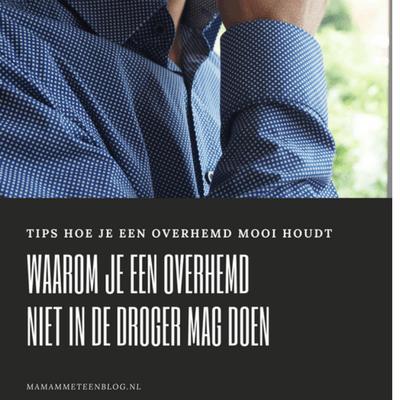 overhemd niet in de droger mamameteenblog.nl