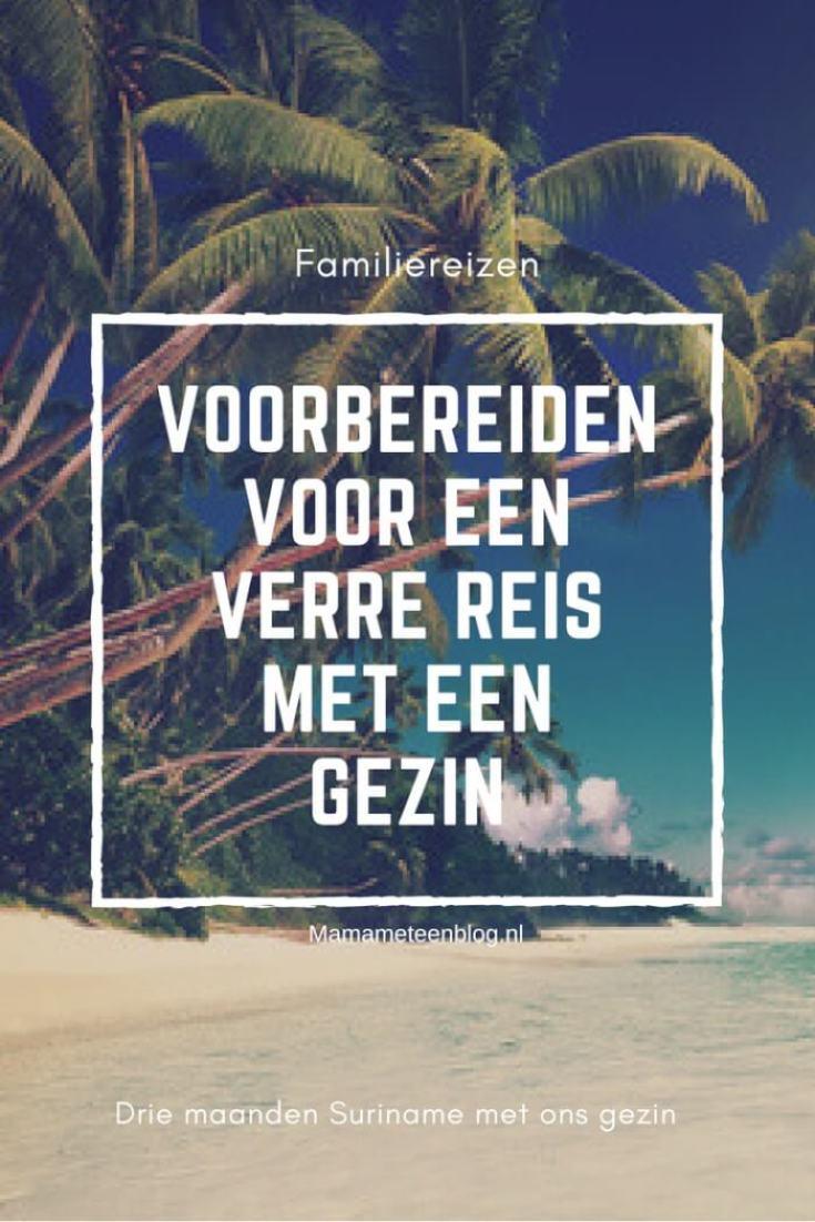 Voorbereidingen voor verre reis met gezin mamameteenblog.nl