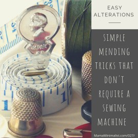Preserve your clothes with these simple mending techniques that don't require a sewing machine.