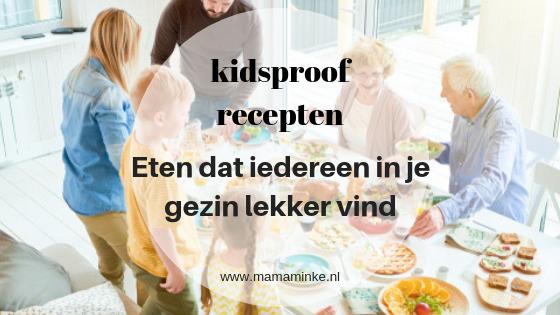 kidsproof recepten voor alle maaltijden verzameld in deze blog. Zo wordt eten een feestje.