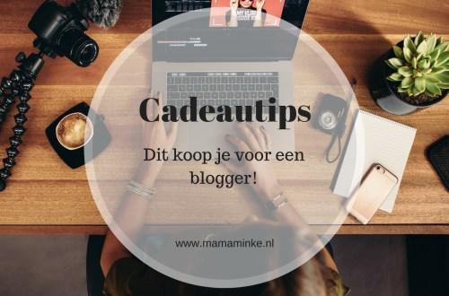 cadeautips voor bloggers. Wat geef je een blogger cadeau? Ik geef je in deze blog 8 tips. uitgelichte afbeelding