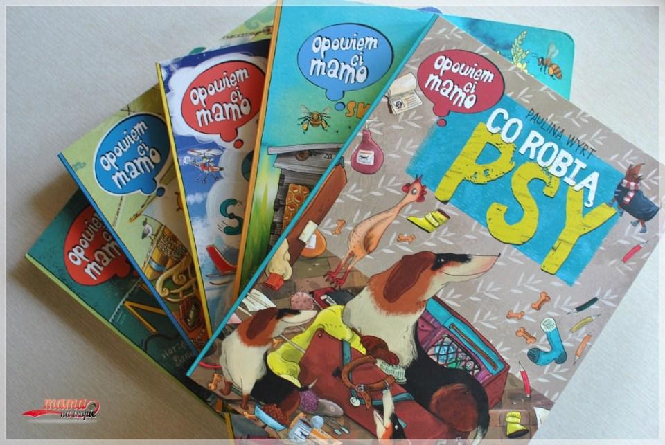 opowiem ci mamo, książki dla dzieci, nasza księgarnia, co robią psy