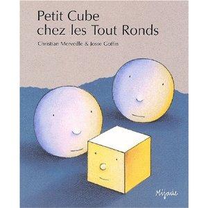 petit cube chez les tout ronds