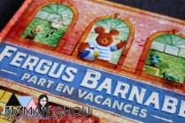 Fergus Barnabé part en vacances
