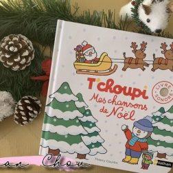 T'choupi mes chansons de Noël