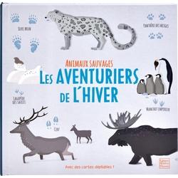 Animaux sauvages - Les aventuriers de l'hiver