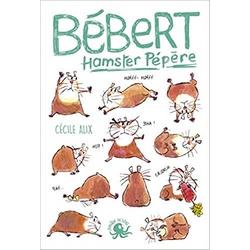 2020 - Bébert, hamster pépère
