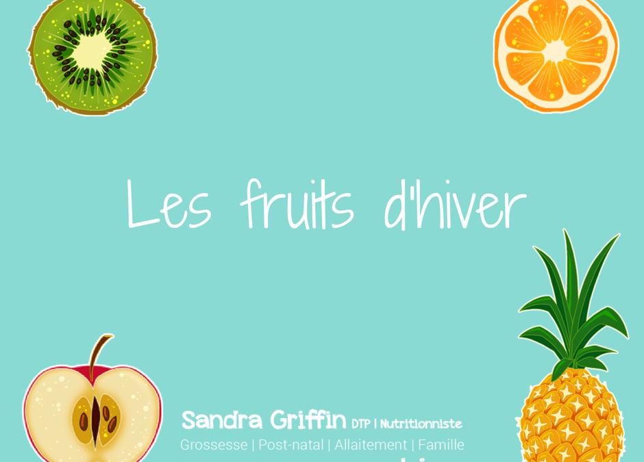 Quels fruits manger pendant l'hiver?