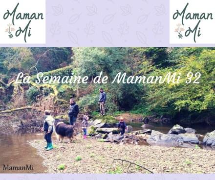 La Semaine de MamanMi32