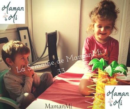 La Semaine de MamanMi33