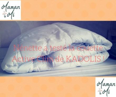 Nénette a testé la couette Active Clim de KADOLIS !
