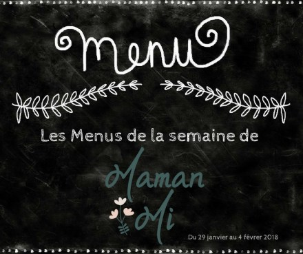 Les Menus de la semaine de MamanMi 4