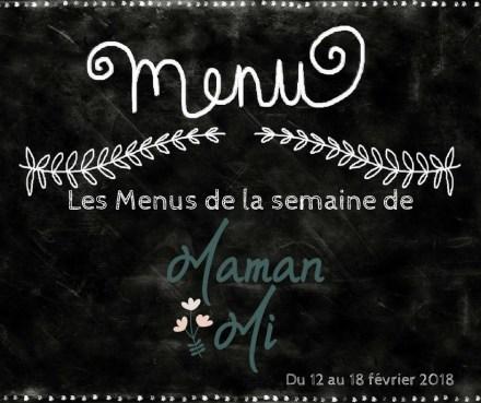 Les Menus de la semaine de MamanMi 6