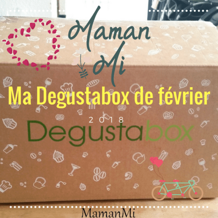 degustabox-fevrier-2018-mamanmi-blog