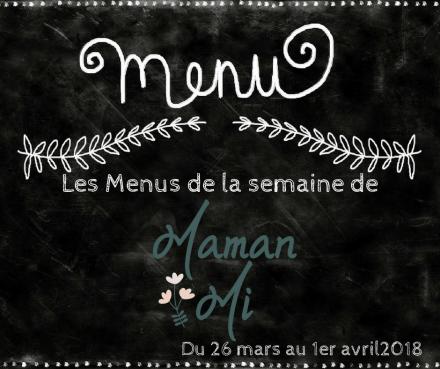Les Menus de la semaine de MamanMi 12