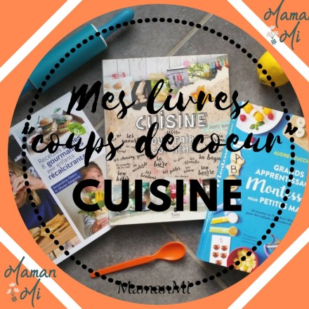 Mes livres _coups de coeur_ cuisine – mamanmi