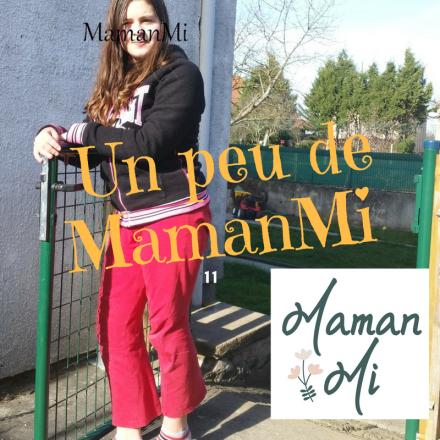 Un peu de MamanMi 11