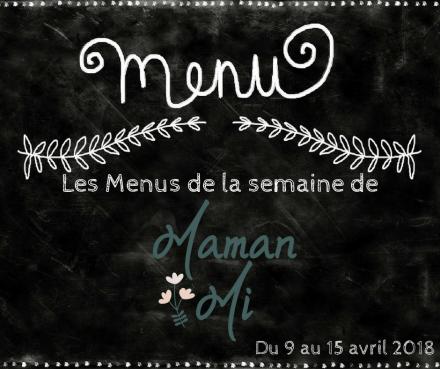 Les Menus de la semaine de MamanMi 14