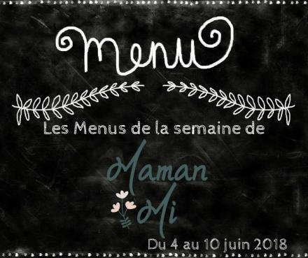 Les Menus de la semaine de MamanMi 22