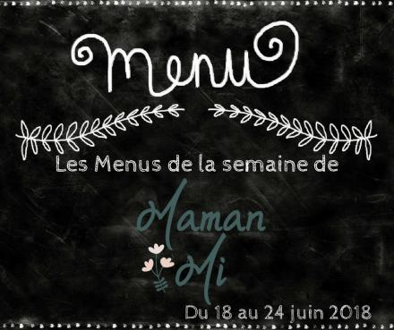 Les Menus de la semaine de MamanMi 24