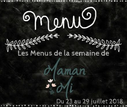 Les Menus de la semaine de MamanMi 28