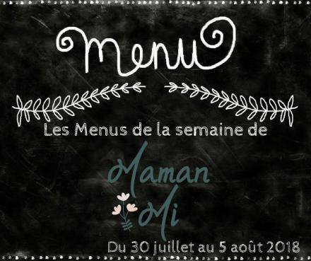 Les Menus de la semaine de MamanMi 29