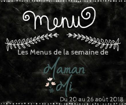 Les Menus de la semaine de MamanMi 31
