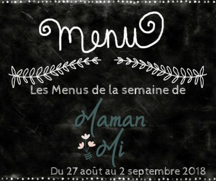 Les Menus de la semaine de MamanMi 32