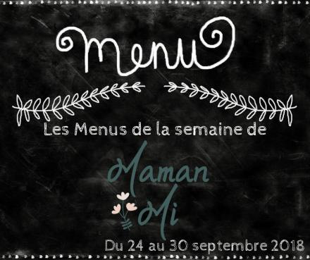 Les Menus de la semaine de MamanMi 36