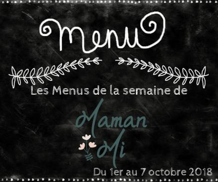 Les Menus de la semaine de MamanMi 37