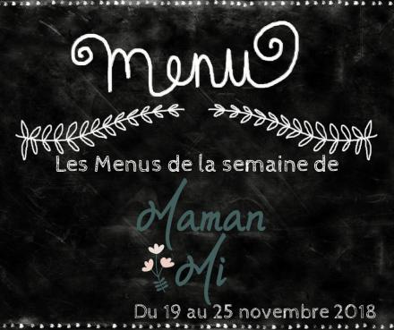 Les Menus de la semaine de MamanMi 44