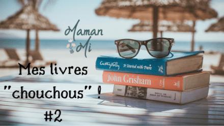 Mes livres _chouchous_ ! #2